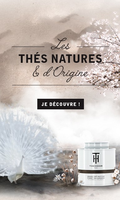 THEODOR - Thés natures